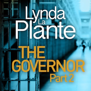The Governor: Part II