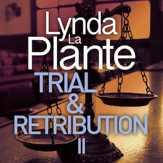 Trial and Retribution II