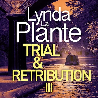 Trial and Retribution III