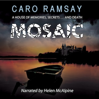 Mosaic - A House of Memories, Secrets... and Death (Unabridged)