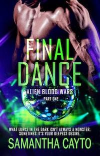Final Dance: Part One
