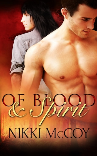 Of Blood and Spirit: A Box Set