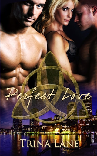 Perfect Love: Part One: A Box Set