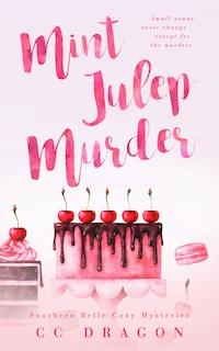 The Mint Julep Murder