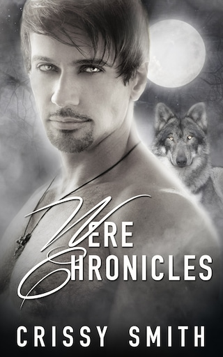 Were Chronicles: Part Two: A Box Set