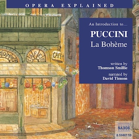 Opera Explained – La Bohème
