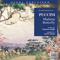 Opera Explained – Madama Butterfly