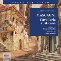 Opera Explained – Cavalleria rusticana