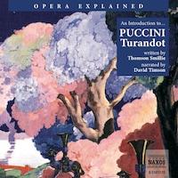 Opera Explained – Turandot