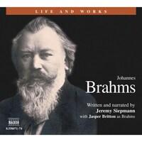 Life & Works – Johannes Brahms