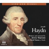 Life & Works – Joseph Haydn