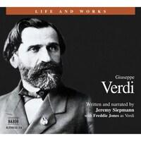Life & Works – Giuseppe Verdi