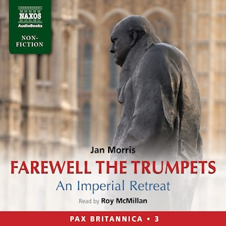 Farewell the Trumpets : Abridged