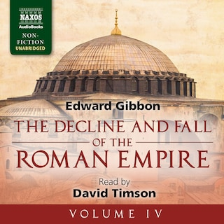 The Decline and Fall of the Roman Empire, Volume IV