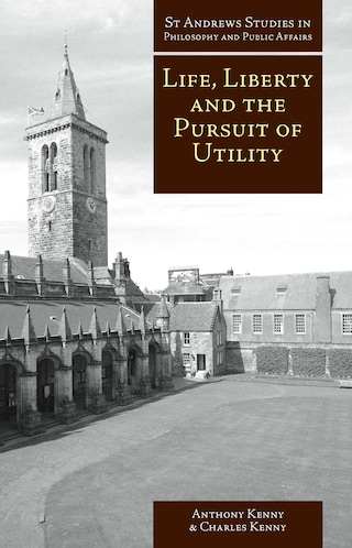 Life, Liberty and the Pursuit of Utility
