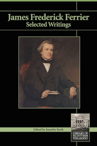 James Frederick Ferrier: Selected Writings