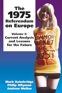 The 1975 Referendum on Europe - Volume 2
