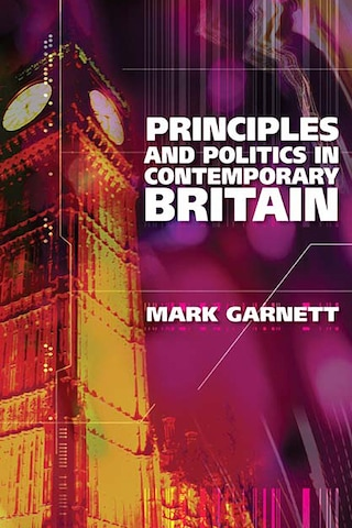 Principles and Politics in Contemporary Britain