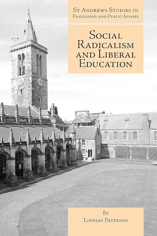 Social Radicalism and Liberal Education