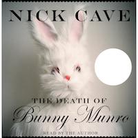 The Death of Bunny Munro (Unabridged)