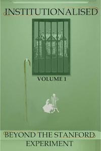 Institutionalised - Volume 1