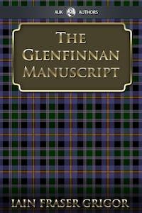 The Glenfinnan Manuscript