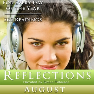 Reflections: August