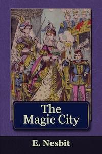 The Magic City