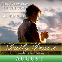 Daily Praise: August