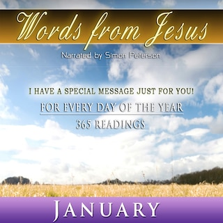 Words from Jesus: January