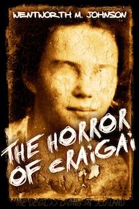 The Horror of Craigai