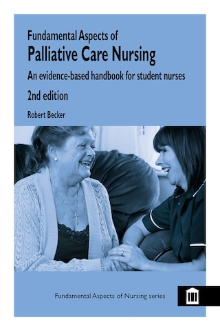Fundamental Aspects of Palliative Care Nursing 2nd Edition