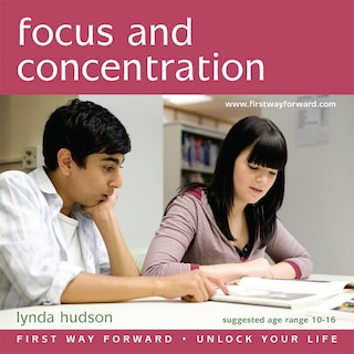 Focus and Concentration