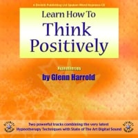 Learn How To Think Positively