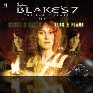 Blake's 7: Cally - Flag and Flame