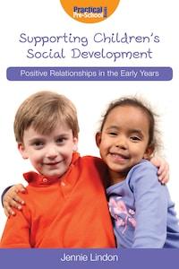 Supporting Children's Social Development