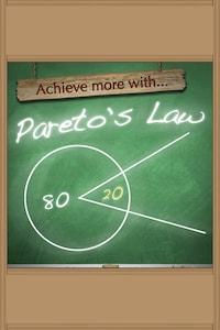 Achieve More With Pareto's Law
