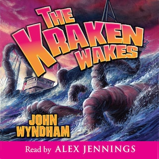 The Kraken Wakes (Unabridged)