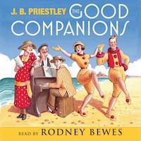 The Good Companions (Abridged)