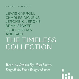 Short Stories: The Timeless Collection (Unabridged)