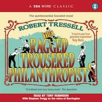 The Ragged Trousered Philanthropists (Abridged)