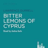 Bitter Lemons of Cyprus (Abridged)