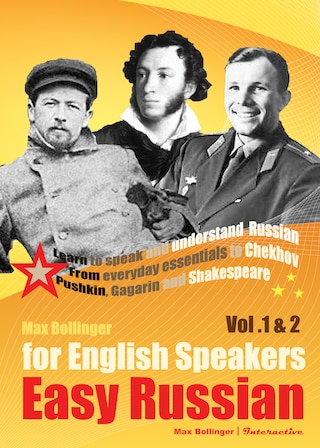 Easy Russian for English Speakers Vol. 1 & 2: Learn to Speak and Understand Russian