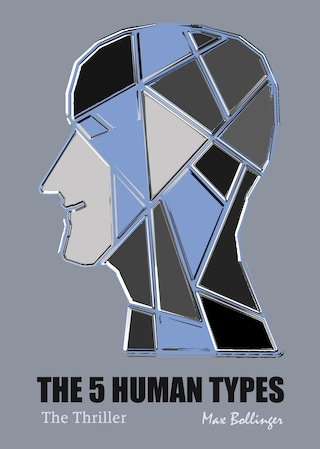The 5 Human Types Volume 2: The Thriller, Why Some Have Ambition and Others Lack it