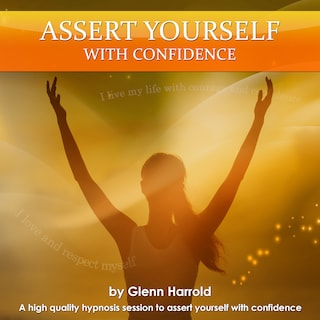 Assert Yourself With Confidence