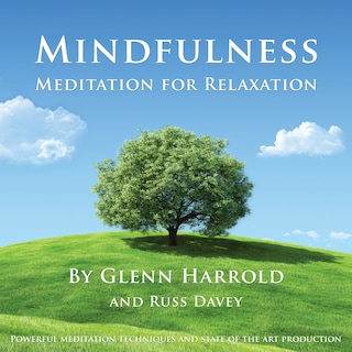 Mindfulness Meditation for Relaxation