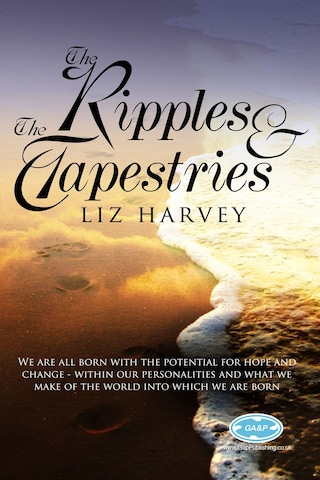 The Ripples and the Tapestries
