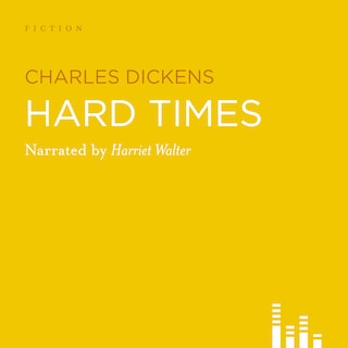 Hard Times (Abridged)