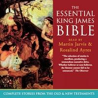 The Essential King James Bible (Unabridged)
