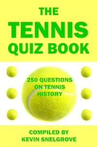 The Tennis Quiz Book